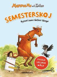 bokomslag Semesterskoj Mamma Mu och Kråkan
