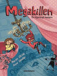 bokomslag Megakillen. En stjärna på teatern