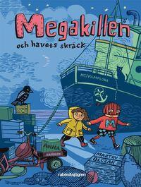 bokomslag Megakillen och havets skräck
