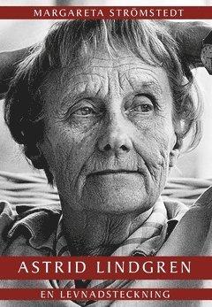 bokomslag Astrid Lindgren : En levnadsteckning