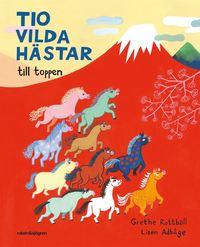 bokomslag Tio vilda hästar till toppen
