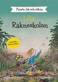 bokomslag Lilla räkneskolan : pyssla, lek och räkna