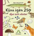 bokomslag Känn igen 250 djur och växter