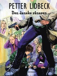 bokomslag Den danske rånaren