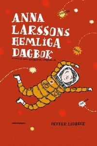 bokomslag Anna Larssons hemliga dagbok