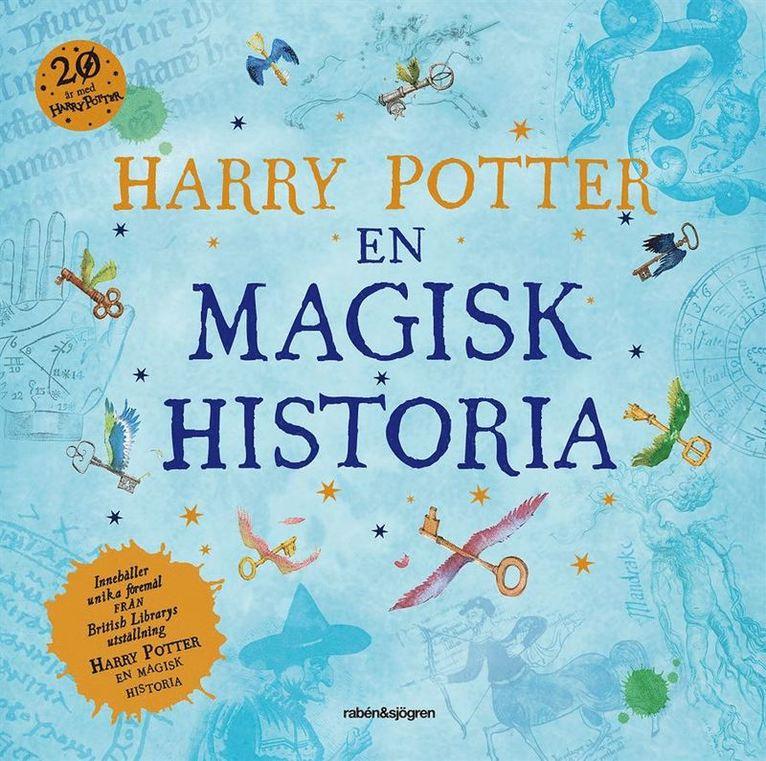 Harry Potter : en magisk historia 1