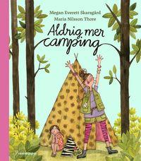 bokomslag Ett super-duper-fantastiskt campingäventyr