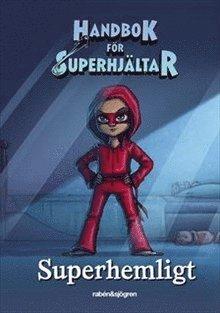 Dagbok - Handbok för superhjältar: Superhemligt