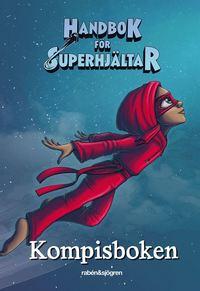 Kompisbok - Handbok för superhjältar
