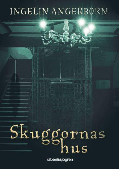 bokomslag Skuggornas hus