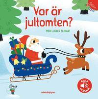 bokomslag Var är jultomten? - Peka, lyssna