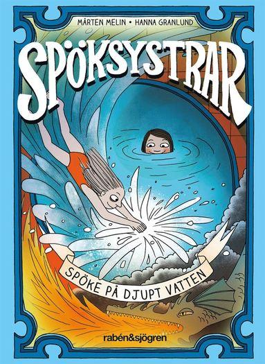 bokomslag Spöksystrar Spöke på djupt vatten
