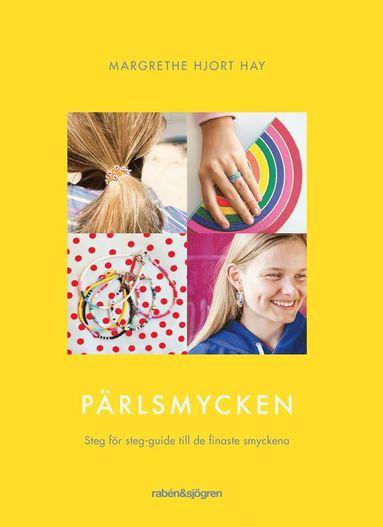 bokomslag Pärlsmycken : steg för steg-guide till fina, enkla pärlsmycken