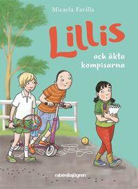 bokomslag Lillis och äkta kompisarna