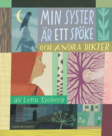 bokomslag Min syster är ett spöke : och andra dikter