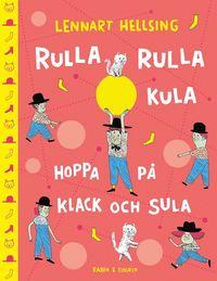 bokomslag Rulla rulla kula, hoppa på klack och sula