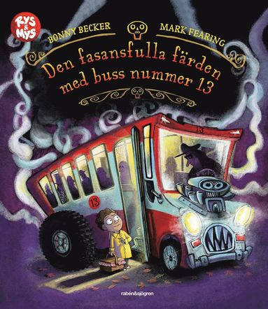 bokomslag Den fasansfulla färden med buss nummer 13