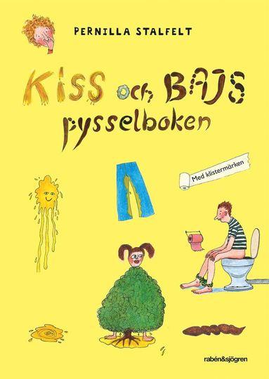 bokomslag Kiss och bajs pysselboken