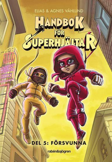bokomslag Handbok för superhjältar. Försvunna