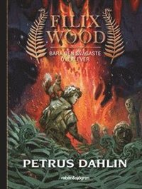 bokomslag Bara den svagaste överlever : Filix Wood 1