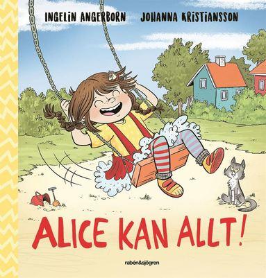 bokomslag Alice kan allt!