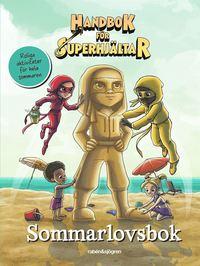 bokomslag Handbok för superhjältar. Sommarlovsbok