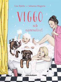 bokomslag Viggo och mammalivet