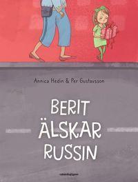 bokomslag Berit älskar Russin