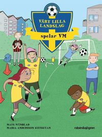 bokomslag Vårt lilla landslag spelar VM