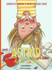 bokomslag Astrid, alltid Astrid!