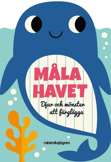 bokomslag Måla havet : Djur och mönster att färglägga
