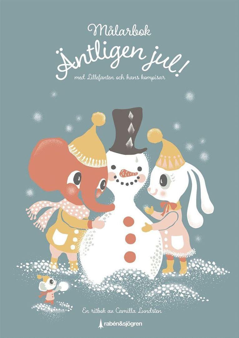 Äntligen jul! Målarbok : med Lillefanten och hans kompisar 1
