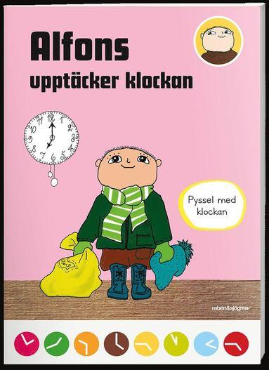 bokomslag Alfons upptäcker klockan