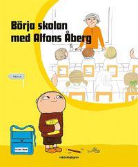 bokomslag Börja skolan med Alfons Åberg