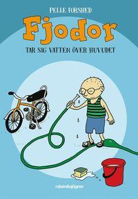 bokomslag Fjodor tar sig vatten över huvudet