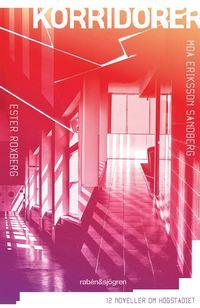 bokomslag Korridorer : 12 noveller om högstadiet