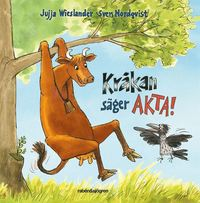 bokomslag Kråkan säger AKTA!