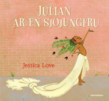 bokomslag Julian är en sjöjungfru