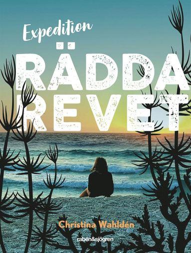 bokomslag Expedition rädda revet