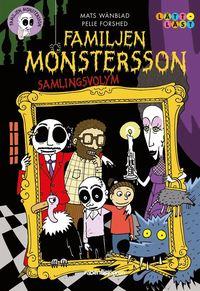 bokomslag Familjen Monstersson - samlingsvolym