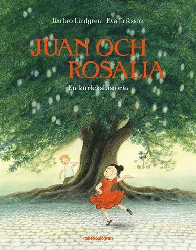 bokomslag Juan och Rosalia : en kärlekshistoria