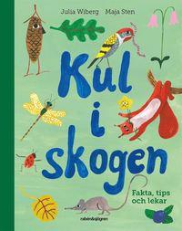 bokomslag Kul i skogen : fakta, tips och lekar