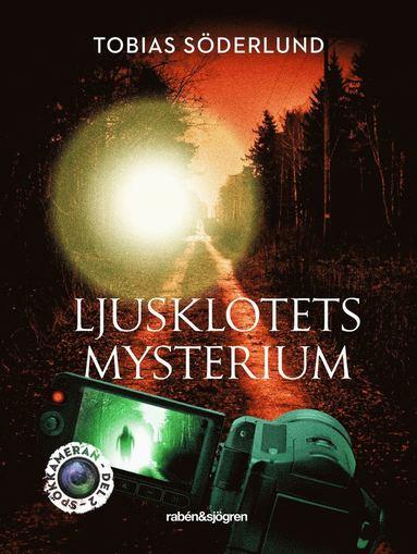 bokomslag Ljusklotets mysterium
