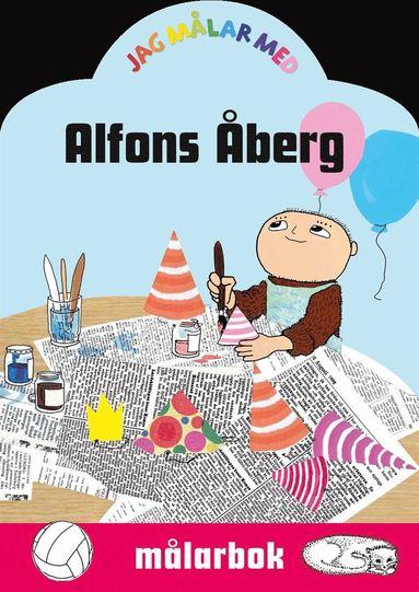 bokomslag Jag målar med Alfons Åberg : målarbok