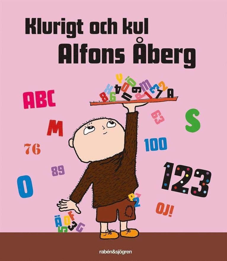 Klurigt och kul Alfons Åberg. Siffror och bokstäver 1