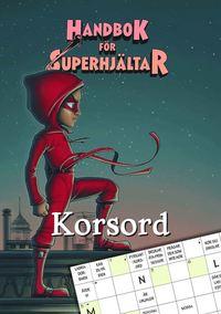 bokomslag Handbok för superhjältar: Korsord