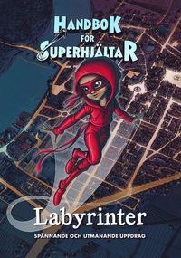 bokomslag Handbok för superhjältar: Superutmaningen : Spännande och kluriga uppdrag