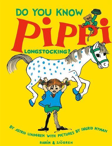 bokomslag Do You Know Pippi Longstocking?