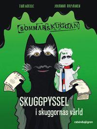 bokomslag Skuggpyssel i skuggornas värld