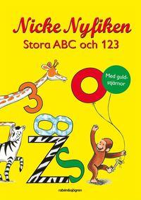 bokomslag Nicke Nyfiken Stora ABC och 123